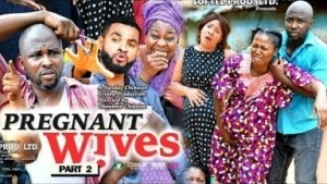 PREGNANT WIVES PART 2 - 2019 Nollywood Movie